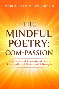 Cover The Mindful Poetry:  Com-PASSION