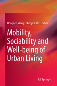 Cover Mobility, Sociability and Well-being of Urban Living