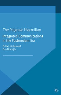 Cover Integrated Communications in the Postmodern Era