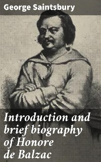 Cover Introduction and brief biography of Honore de Balzac