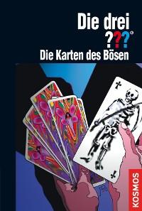 Cover Die drei ???, Die Karten des Bösen (drei Fragezeichen)