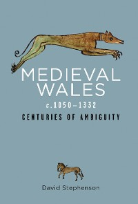 Cover Medieval Wales c.1050-1332