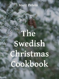Cover The Swedish Christmas Cookbook