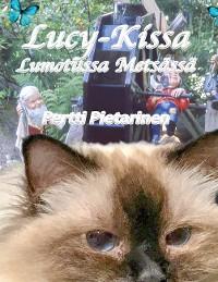 Cover Lucy-Kissa Lumotussa Metsässä