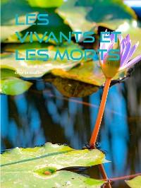 Cover Les vivants et les morts
