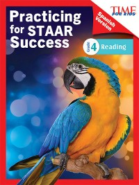 Cover TIME FOR KIDS Practicing for STAAR Success: Reading: Grade 4 (Spanish Version)