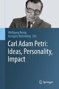 Cover Carl Adam Petri: Ideas, Personality, Impact