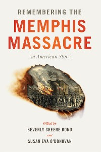 Cover Remembering the Memphis Massacre