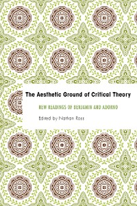 Cover The Aesthetic Ground of Critical Theory