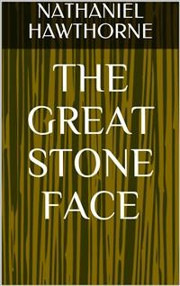 Cover The Great Stone Face