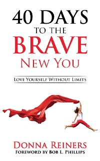 Cover 40 Days to the BRAVE New You