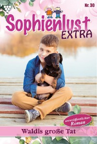 Cover Sophienlust Extra 30 – Familienroman