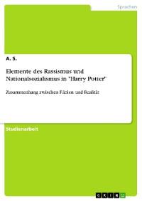 """Cover Elemente des Rassismus und Nationalsozialismus in """"Harry Potter"""""""