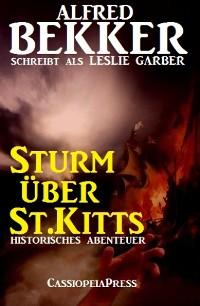 Cover Sturm über St.Kitts: Historisches Abenteuer