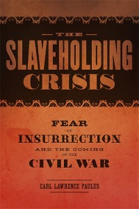Cover The Slaveholding Crisis