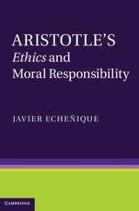 Cover Aristotle's Ethics and Moral Responsibility