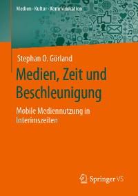 Cover Medien, Zeit und Beschleunigung