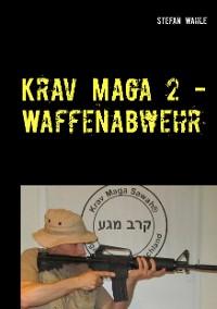 Cover Krav Maga 2 - Waffenabwehr