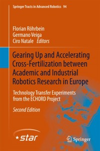 Cover Gearing Up and Accelerating Crossfertilization between Academic and Industrial Robotics Research in Europe: