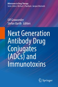 Cover Next Generation Antibody Drug Conjugates (ADCs) and Immunotoxins