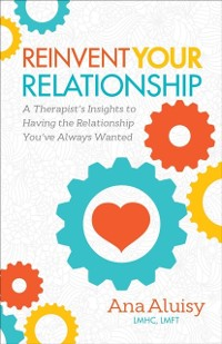 Cover Reinvent Your Relationship