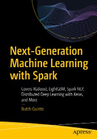 Cover Next-Generation Machine Learning with Spark