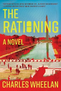 Cover The Rationing: A Novel