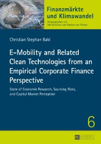 Cover E-Mobility and Related Clean Technologies from an Empirical Corporate Finance Perspective