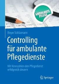 Cover Controlling für ambulante Pflegedienste