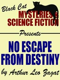 Cover No Escape from Destiny