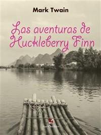 Cover Las Aventuras de Huckleberry Finn