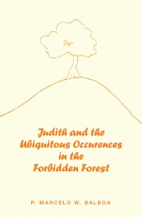 Cover Judith and the Ubiquitous Occurences in the Forbidden Forest