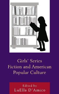 Cover Girls' Series Fiction and American Popular Culture