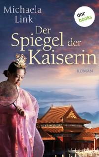 Cover Der Spiegel der Kaiserin