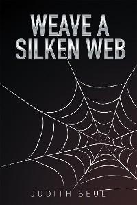 Cover Weave a Silken Web