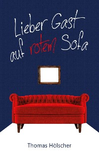 Cover Lieber Gast auf rotem Sofa