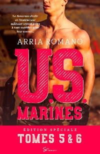 Cover U.S. Marines - Tomes 5 et 6 : Au risque de se perdre - Parce que tu es mienne