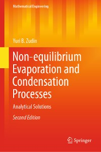 Cover Non-equilibrium Evaporation and Condensation Processes