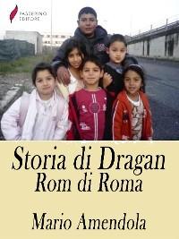 Cover Storia di Dragan, Rom di Roma