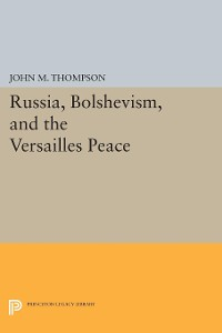 Cover Russia, Bolshevism, and the Versailles Peace