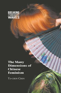 Cover The Many Dimensions of Chinese Feminism
