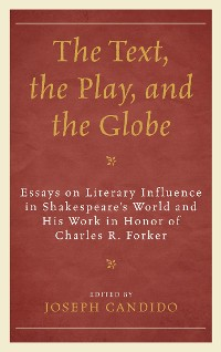 Cover The Text, the Play, and the Globe