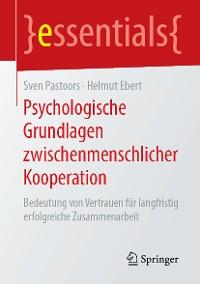 Cover Psychologische Grundlagen zwischenmenschlicher Kooperation