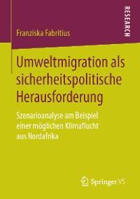 Cover Umweltmigration als sicherheitspolitische Herausforderung
