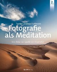 Cover Fotografie als Meditation
