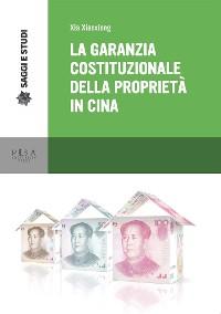 Cover La garanzia costituzionale della proprietà in Cina