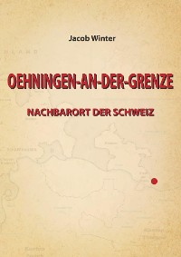 Cover OEHNINGEN-AN-DER-GRENZE