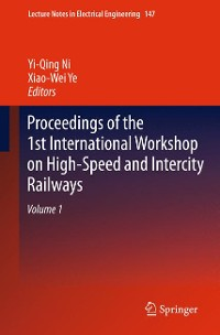Cover Proceedings of the 1st International Workshop on High-Speed and Intercity Railways