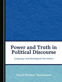 Cover Power and Truth in Political Discourse