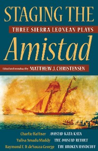Cover Staging the Amistad